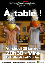 A Table ! Nouveau spectacle du Lit qui Grince